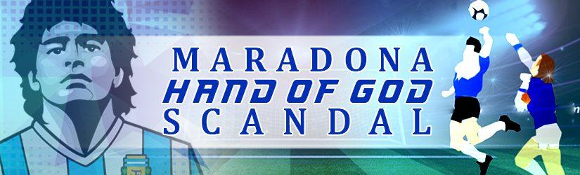 Maradona Hand of God Scandal