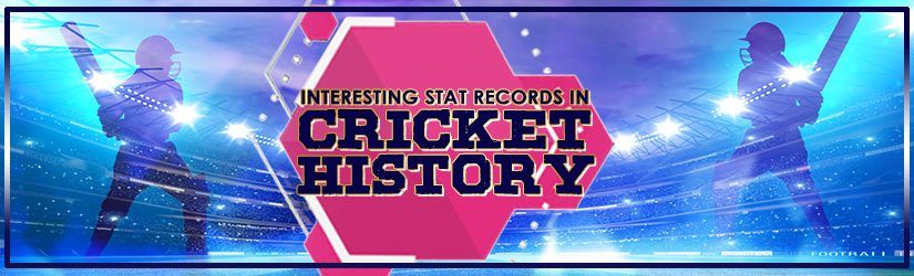 Interesting Stat Records in Cricket History
