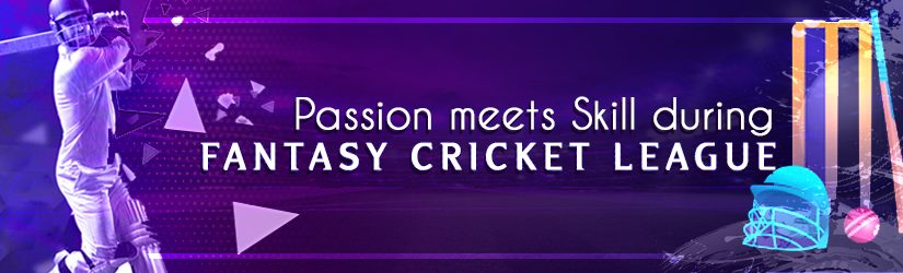 Passion Meets Skill during Fantasy Cricket League