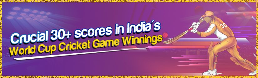 Crucial 30+ scores in India's World Cup Cricket Game Winnings