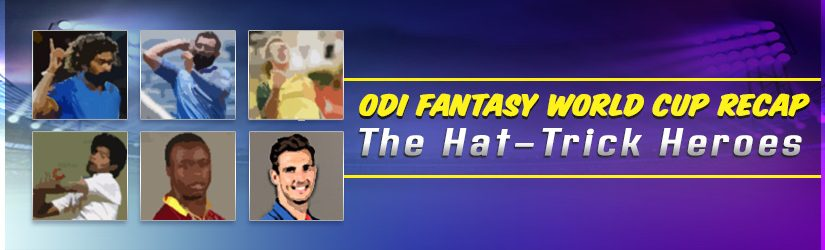 ODI Fantasy World Cup Recap – The Hat-Trick Heroes