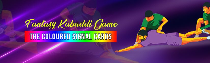 Fantasy Kabaddi Game – The Coloured Signal Cards