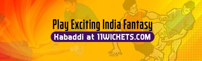 Play Exciting India Fantasy Kabaddi at 11Wickets.com