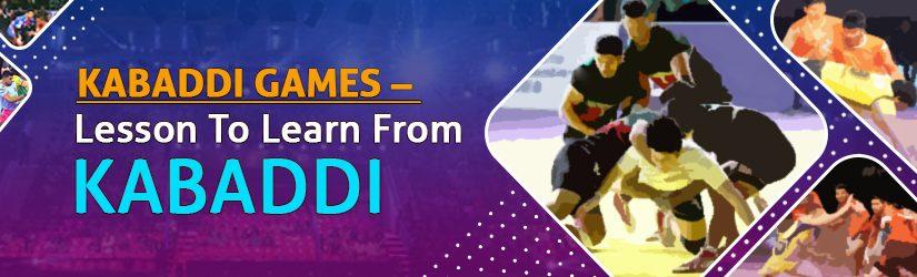 Kabaddi Games – Lesson To Learn From Kabaddi