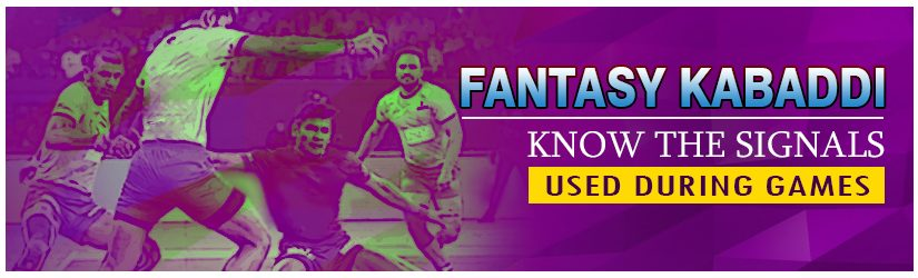 Fantasy Kabaddi – Know the Signals Used during Games