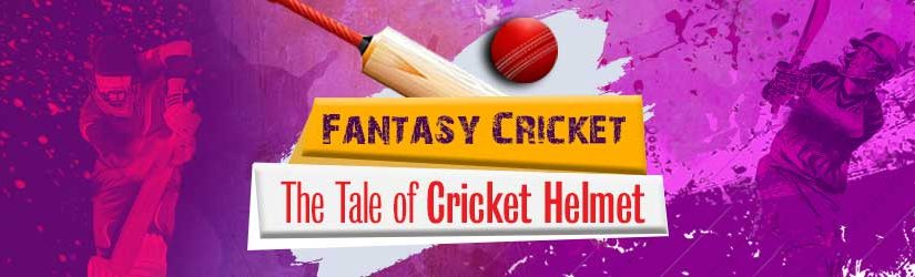 Fantasy Cricket – The Tale of Cricket Helmet