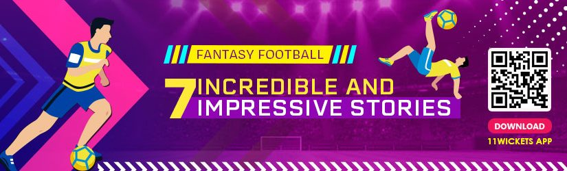 Fantasy Football – 7 Incredible and Impressive Stories