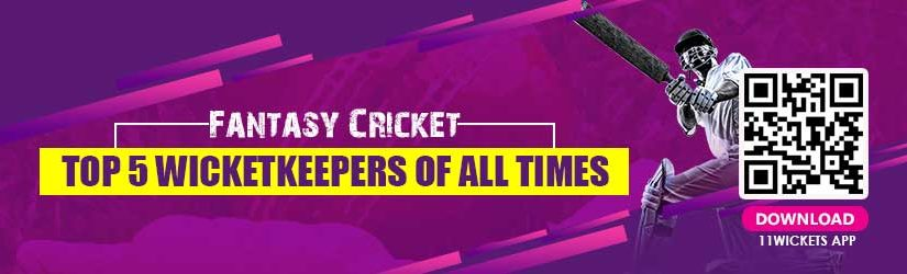 Fantasy Cricket – Top 5 Wicketkeepers of all Times