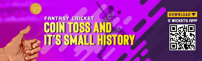 Fantasy Cricket – Coin Toss and its Small History
