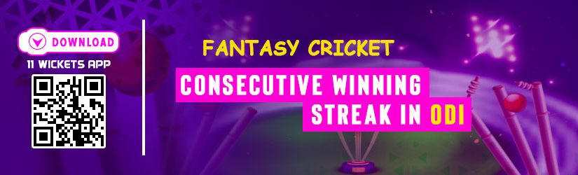 Fantasy Cricket – Consecutive Winning Streak in ODI