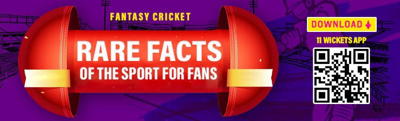 Fantasy Cricket – Rare Facts of the Sport for Fans