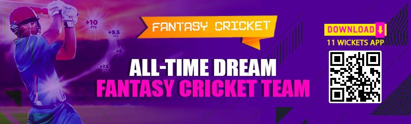 Fantasy Cricket – All-time Dream Fantasy Cricket Team