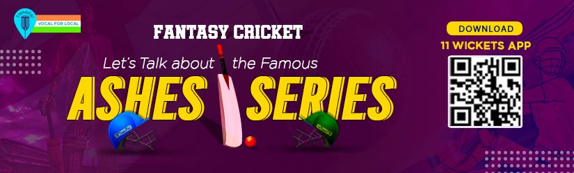 Fantasy Cricket – Let's Talk about the Famous Ashes Series