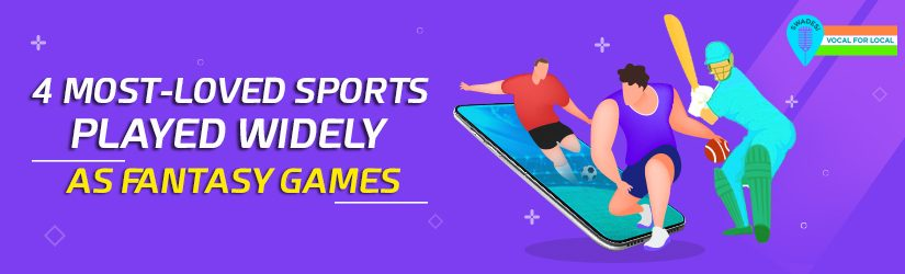 4 Most-Loved Sports Played Widely As Fantasy Games