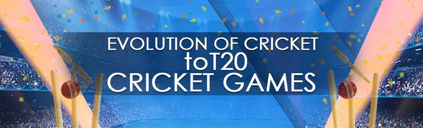 Evolution of Cricket to T20 Cricket Games