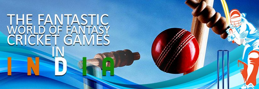 The Fantastic World of Fantasy Cricket Games in India