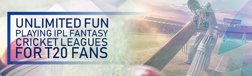 Unlimited Fun Playing Fantasy Cricket IPL Games for T20 Fans