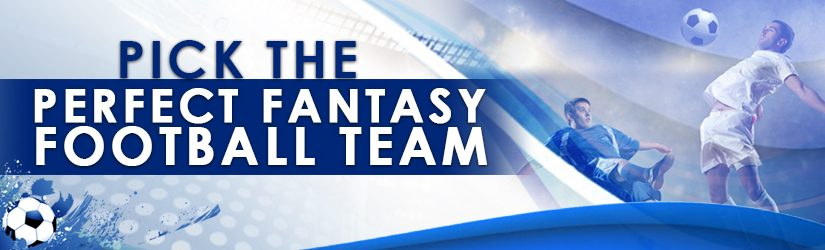 Pick the Perfect Fantasy Football Team