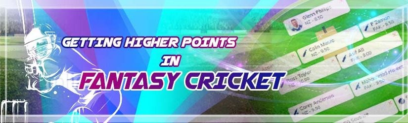 Getting Higher Points In Fantasy Cricket