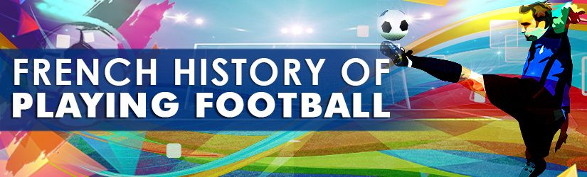 French History of Playing Football