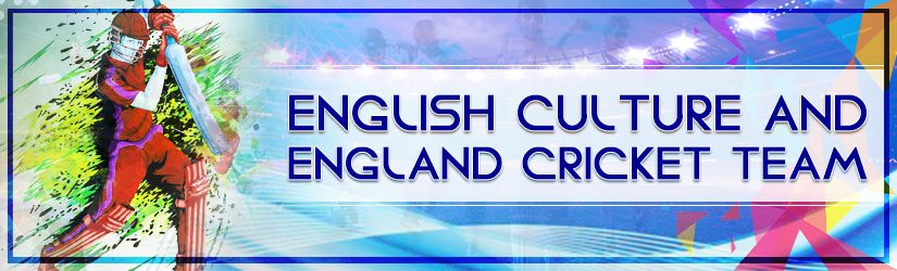 11wickets.com-fantasy-cricket-blog-img-on-english-culture-and-england-cricket-team