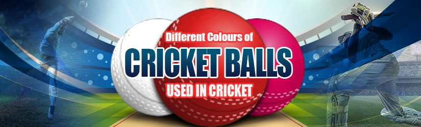 Different Colours of Cricket Balls Used in Cricket