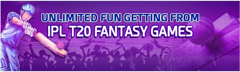 Unlimited Fun Getting from IPL T20 Fantasy Games