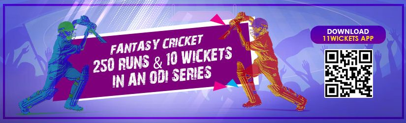 Fantasy Cricket – 250 runs & 10 wickets in an ODI series
