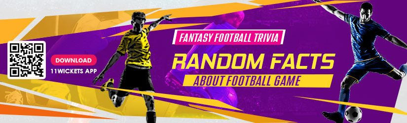 Fantasy Football Trivia – Random Facts about Football Game