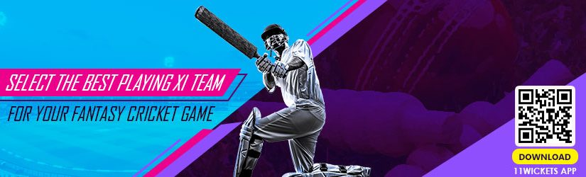 Select the Best Playing XI Team for Your Fantasy Cricket Game