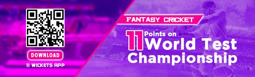 Fantasy Cricket – 11 Points on World Test Championship