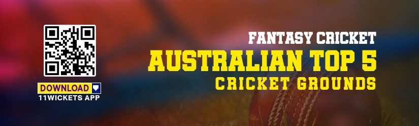 Fantasy Cricket – Australian Top 5 Cricket Grounds