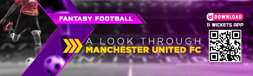 Fantasy Football – A Look through Manchester United FC