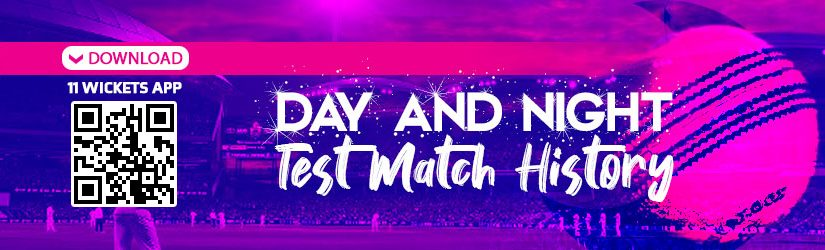 Fantasy Cricket – Day and Night Test Match History