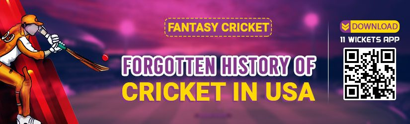 Fantasy Cricket – Forgotten History of Cricket in USA