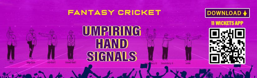 Fantasy Cricket – Umpiring Hand Signals