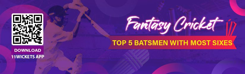 Fantasy Cricket – Top 5 Batsmen with Most Sixes