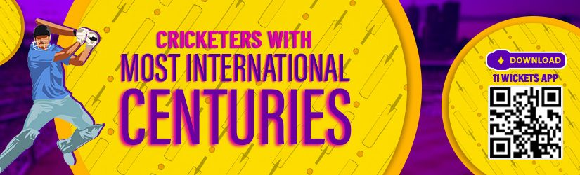Cricketers with Most International Centuries