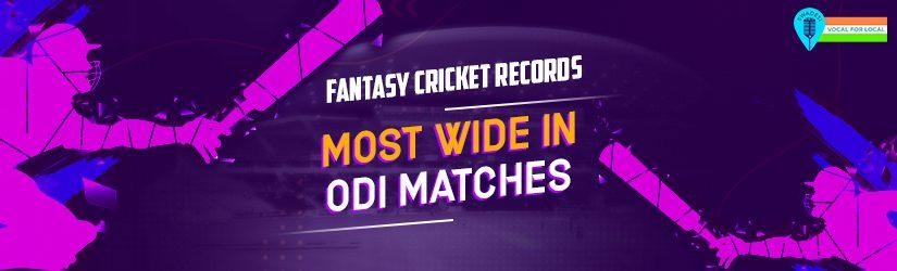Fantasy Cricket Records – Most Wide in ODI Matches