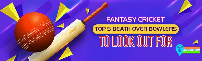 Top 5 Death Over Bowlers To Look Out For