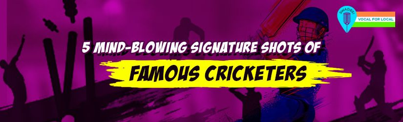 5 Mind-Blowing Signature Shots of Famous Cricketers