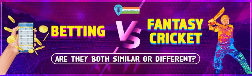 Betting Vs. Fantasy Cricket – Are they Both Similar or Different?