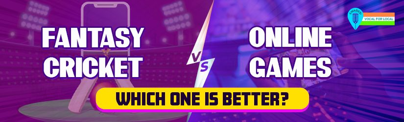 Fantasy Cricket vs. Online Games – Which one is Better?