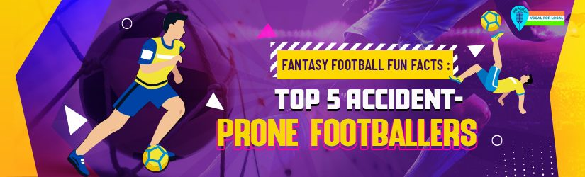 Fantasy Football Fun Facts: Top 5 Accident-Prone Footballers