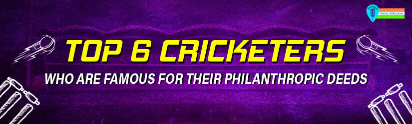 Top 6 Cricketers Who are Famous for Their Philanthropic Deeds